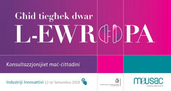 'Għid tiegħek dwar l-Ewropa' – Konsultazzjonijiet ma' Ċittadini Ewropej  Industriji Innovattivi